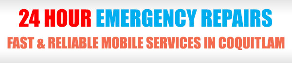 24 Hour Emergency Services in Coquitlam BC